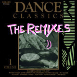 Dance Classics - The Remixes Volume 1 - The Whispers / The Jacksons / Sister Sledge a.o.