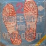 Dance On It Ooh! You Love It - 2 - Man Parrish, Paul Hardcastle, Patrick Cowley a.o.