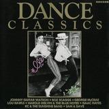 Dance Classics - Johnny Guitar Watson, Boz Scaggs, George McCrea, a.o.