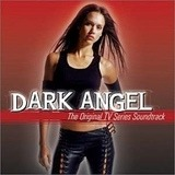 Dark Angel - The Original TV Series Soundtrack - Public Enemy and Mc Lyte, Khia, Spooks, u.a