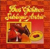 Das Goldene Schlager-Archiv - Die Hits Des Jahres 1962 - Die Hits Des Jahres 1962