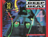 Deep Heat 4 - Play With Fire - Starlight / Kaos / Slique