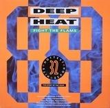 Deep Heat '89 - Fight The Flame - De La Soul, S-Express a.o.