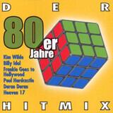 Der 80er Jahre Hitmix - Heaven 17 / Propaganda