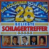 Die Goldenen 50er Jahre - 28 Beliebte Schlagertreffer - Heidi Brühl / Gerhard Wendland / René Kollo a.o.