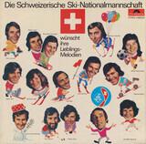 Die Schweizerische Nationalmannschaft Wünscht Ihre Lieblingsmelodien - Abba, Slade, Top cats, u.a.