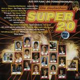 Die Deutschen Super 20 -- Neu '82 - Peter Alexander, Mireille Mathieu, Roland Kaiser a.o.