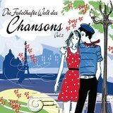 Die Fabelhafte Welt des Chansons Vol. 2 - Serge Gainsbourg, Boris Vian, Katerine, Jacques Brel,u.a