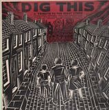 Dig This: A Tribute To The Great Strike - Poisongirls, Mekons