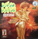 Disco Dance (Der Aktuelle Party-Sound) - The Salsoul Orchestra, Moment Of Truth a.o.