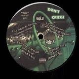 Don't Crush Vol. 3 - Bow Wow ft. JD & Jone a.o.