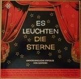 Es Leuchten Die Sterne - Unvergängliche Erfolge Von Gestern - Joseph Schmidt, Peter Kreuder, Greta Keller, ..