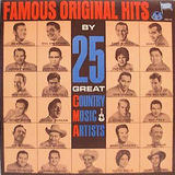 Famous Original Hits By 25 Great Country Music Artists - Roy Acuff, Bill Anderson, Eddy Arnold, etc