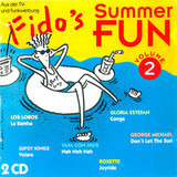 Fido's Summer Fun 2 - Miami Sound Machine / Gipsy Kings / Vaya Con Dios a. o.
