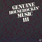 Genuine Houserockin' Music III - Elvin Bishop, Katie Webster, Kenny Neal, a.o.