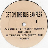 Get On The Bus Sampler - Dougie E, Tribe Called Quest, Guru, D'Angelo