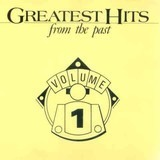 Greatest Hits From The Past Volume 1 - The McCoys,Everly Brothers,P.P. Arnold,u.a