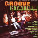 Groove Station - 2PAC, Ro-Cee, Coolio a.o.