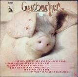 Gutbucket - an underworld Eruption - Captain Beefheart, Bonzo Dog Band, Groundhogs