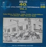 Here Are From The 40's Rare Of All Rarest Jazz Performances Vol. 2 - Teddy Wilson,  Earl Hines, Eddie Condon