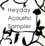 Heyday Acoustic Sampler - Pat Thomas, Sonya Hunter, Barbara Manning, X-Tal, Steven Roback