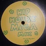 Hip House Mega Mix - Various