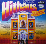 Hithaus: Goldene Evergreens - 20 Instrumental Welterfolge - Los Incas, Horst Fischer, Roy Etzel a.o.