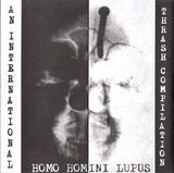 Homo Homini Lupus - Pink Flamingos, Shank, S.C.D., Gomorrha, Calloused, Irritate, Autoritär