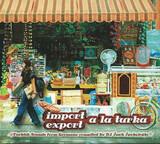 Import Export A La Turka - Sender Freie Rakete / Fresh Familee a.o.