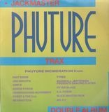 Jackmaster Phuture Trax - Joe Smooth, Tyree, Fast Eddie a.o.