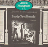 Jazz Museum 12 - Early Jug Bands 1924/1930 - Various