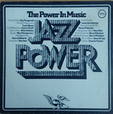 Jazz Power - The Power in Music - Jimmy Smith, Ella Fitzgerald a.o.