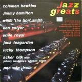 Jazz Greats - Coleman Hawkins, Jimmy Hamilton a.o.
