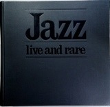 Jazz Live And Rare - Billie Holiday, Charlie Parker...