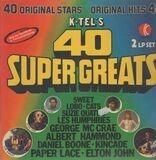 K-Tel's 40 Super Greats - Les Humphries, Sweet u.a.