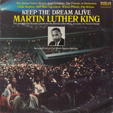 Keep The Dream Alive Martin Luther King - The Jimmy Castor Bunch, Jose Feliciano, a.o.