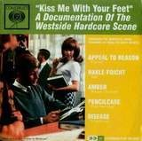 Kiss Me With Your Feet - Appeal To Reason, Hakle Foicht, Amber, Pencilcase, Disease