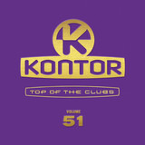 Kontor - Top Of The Clubs Volume 51 - Moby / Britney Spears / Gala a.o.
