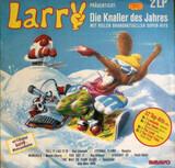 Larry Präsentiert: Die Knaller Des Jahres - Kaoma, Bangles, Neneh Cherry a.o.