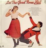 Let the good times roll - Eddie Cochran, Fats Domino a.o.