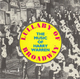 Lullaby Of Broadway - The Music Of Harry Warren - Al Jolson / Bing Crosby / a.o.