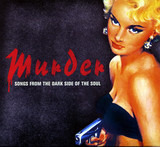 Murder - Songs From The Dark Side Of The Soul - Jimmie Rogers a.o.
