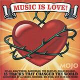 Music Is Love! (15 Tracks That Changed The World) - The Gun Club, Laibach, a.o.