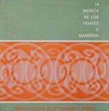 Musica De Los Huaves O Mareños - Folklore Compilation