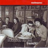 Musikexpress 92 - Sounds French! - Home / Coralie Clément / Jérémie Kisling a.o.