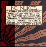 No Nukes - From The Muse Concerts For A Non-Nuclear Future - Madison Square Garden - September 19-2 - The Doobie Brothers, Bonnie Raitt, a.o.