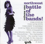 Northwest Battle Of The Bands Volume 1 - The Sonics / Sir Raleigh & The Cupons / The Express a.o.