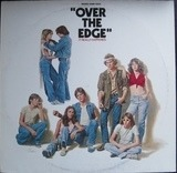 Over The Edge - Original Sound Track - Cheap Trick, The Cars, Jimi Hendrix, Ramones...