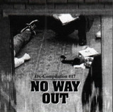 Ox-Compilation #17 - No Way Out - Toxic Reasons / The Nuns / The Grey Spikes a.o.