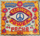 Pacha Ibiza - Flower Power By Piti - The Byrds, Roy Orbison, a.o.